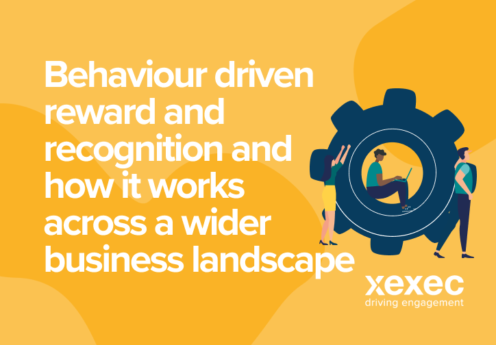 Behaviour driven Reward & Recognition and how it works across a wider business landscape
